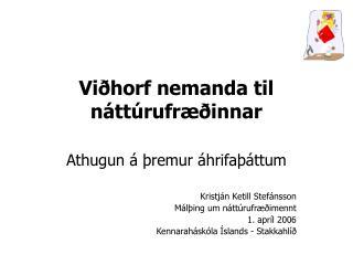 Viðhorf nemanda til náttúrufræðinnar