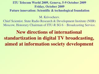 ITU Telecom World 2009, Geneva, 5-9 October 2009 Friday, October 2009