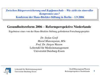 Zwischen B rgerversicherung und Kopfpauschale   Wie sieht ein sinnvoller Kompromiss aus  Konferenz der Hans-B ckler-Stif