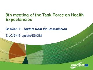 8th meeting of the Task Force on Health Expectancies