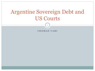 Argentine Sovereign Debt and US Courts
