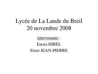 Lycée de La Lande du Breil 20 novembre 2008