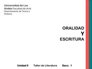 Universidad de Los Andes  Facultad de Arte  Departamento de Teor�a e Historia