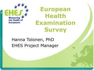 European Health Examination Survey