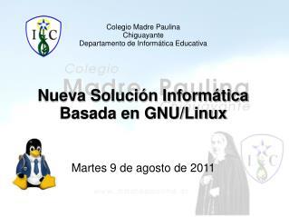 Colegio Madre Paulina Chiguayante Departamento de Informática Educativa