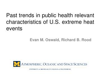 Past  trends in public health relevant characteristics of U.S. extreme heat  events