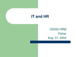 IT and HR