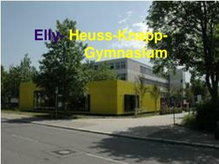 Elly-  Heuss-Knapp-Gymnasium