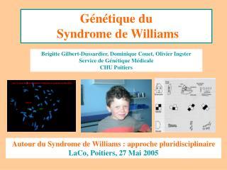 Génétique du  Syndrome de Williams