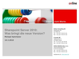 Sharepoint Server 2010:  Was bringt die neue Version?