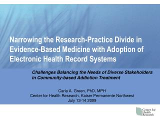 Narrowing the Research-Practice Divide in