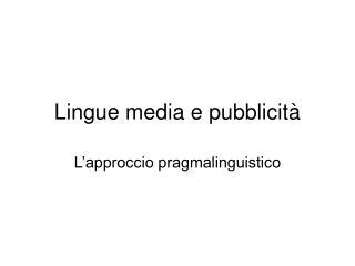 Lingue media e pubblicità