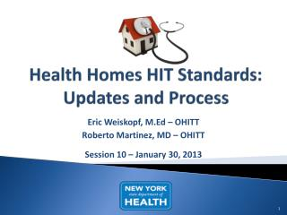 Health Homes HIT Standards: Updates and Process