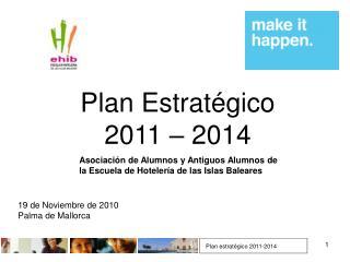 Plan Estratégico 2011 – 2014
