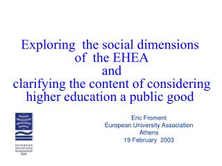 Eric Froment European University Association Athens 19 February  2003