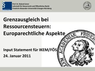 Grenzausgleich bei Ressourcensteuern: Europarechtliche Aspekte