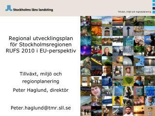 Regional utvecklingsplan för Stockholmsregionen RUFS 2010 i EU-perspektiv