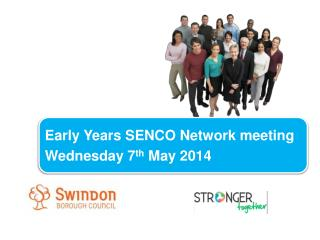 Early Years SENCO Network meeting  Wednesday 7 th  May 2014