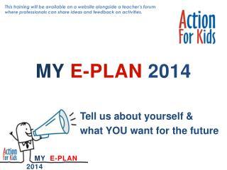 MY E-PLAN 2014