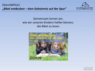 """ElternIMPULS """"Bibel entdecken – dem Geheimnis auf der Spur"""""""