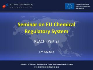 Seminar on EU Chemical Regulatory System