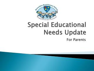 Special Educational Needs Update