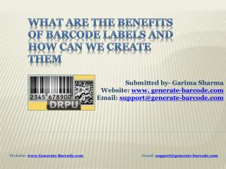 Benefits of barcode labels and how can we create them