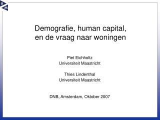 Demografie, human capital,  en de vraag naar woningen