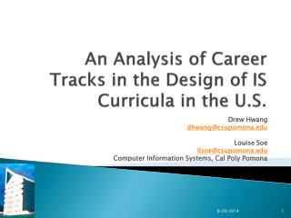 An Analysis of Career Tracks in the Design of IS  Curricula in the U.S.
