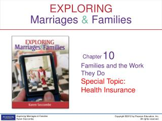 Families and the Work They Do Special Topic: Health Insurance