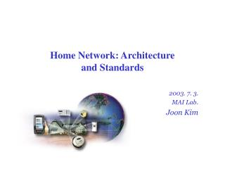 Home Network: Architecture and Standards