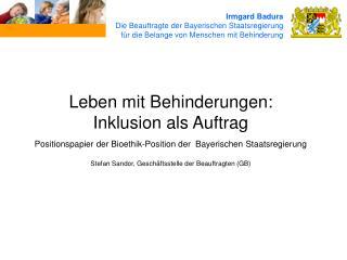 Irmgard Badura Die Beauftragte der Bayerischen Staatsregierung