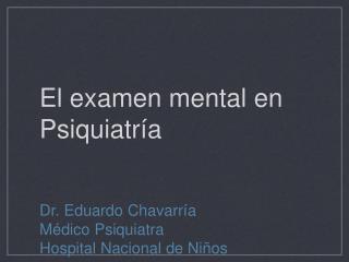 El examen mental en Psiquiatr�a