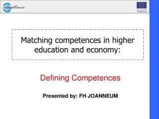 Matching competences in higher education and economy: