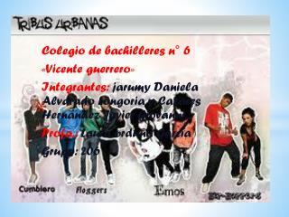 Colegio de bachilleres n° 6 «Vicente guerrero»