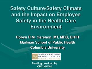 Safety Culture/Safety Climate  and the Impact on Employee Safety in the Health Care Environment
