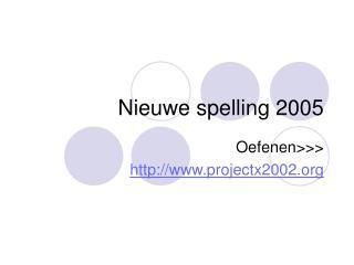 Nieuwe spelling 2005