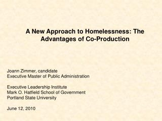 A New Approach to Homelessness: The Advantages of Co-Production
