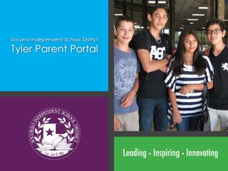 Socorro Independent School District Tyler Parent Portal