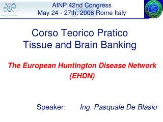 Corso Teorico Pratico Tissue and Brain Banking