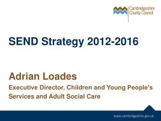 SEND Strategy 2012-2016