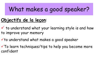 What makes a good speaker?