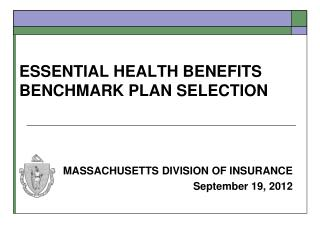 ESSENTIAL HEALTH BENEFITS BENCHMARK PLAN SELECTION