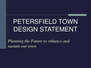 Planning the Future to enhance and sustain our town
