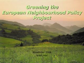 Greening the European Neighbourhood Policy Project
