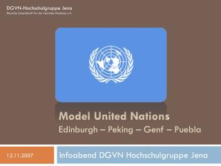 Model United Nations Edinburgh – Peking – Genf – Puebla