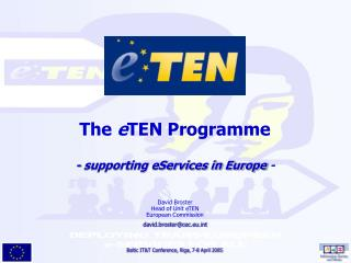The  e TEN Programme - supporting eServices in Europe  -
