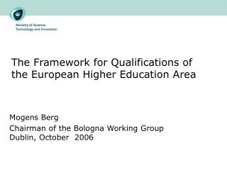 The Framework for Qualifications of the European Higher Education Area