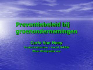 Preventiebeleid bij groenondernemingen