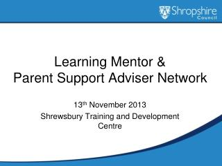 Learning Mentor &  Parent Support Adviser Network